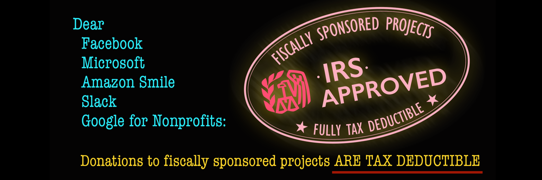The IRS approves of fiscally sponsored projects as tax exempt